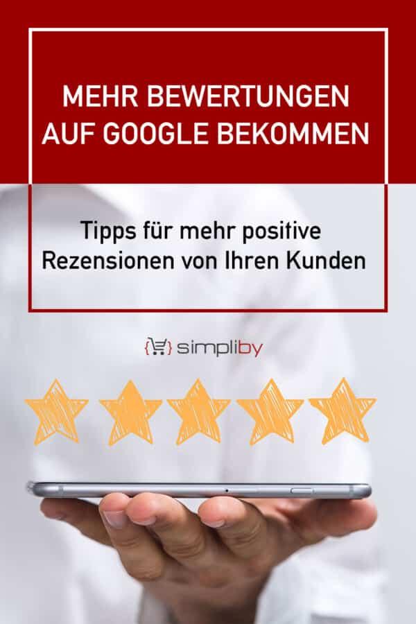 mehr Bewertungen auf Google Bekommen- simpliby Blog